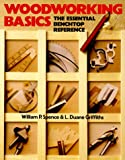 img - for Woodworking Basics: The Essential Benchtop Reference book / textbook / text book