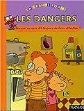 """Afficher """"Les dangers"""""""