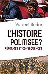 L'histoire politis�e ?
