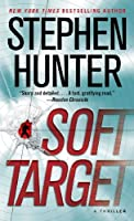 Soft Target: A Thriller (Ray Cruz Book 1) (English Edition)