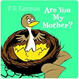 Are You My Mother? (cloth book) (0375815996) by Eastman, P.D.