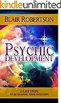 Psychic Development: 3 Easy Steps To...