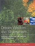 img - for Dream Wisdom & Shaman Journeys book / textbook / text book
