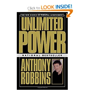 Unlimited Power : The New Science Of Personal Achievement [Paperback] — BY Anthony Robbins (Author)