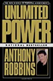 Unlimited Power: The New Science of Personal Achievement (0684845776) by Robbins, Anthony