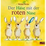 """Der Hase mit der roten Nase: Vierfarbiges Papp-Bilderbuchvon """"Helme Heine"""""""