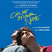 Call Me by Your Name: A Novel | [André Aciman]