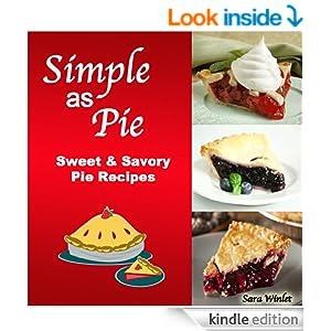 Simple As Pie (Delicious Homemade Pie Recipes)