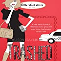 Trashed Audiobook by Alison Gaylin Narrated by Holly Fielding