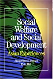 img - for Social Welfare and Social Development: Asian Experiences (Vol 2) book / textbook / text book