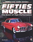 Fifties Muscle: The Dawn of High Perf...