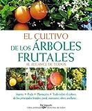 El cultivo de los arboles frutales