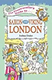 The Timetraveller's Guide to Saxon and Viking London