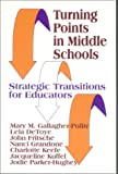 img - for Turning Points in Middle Schools: Strategic Transitions for Educators (1-Off Series) book / textbook / text book