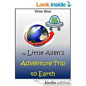 The Little Alien's  Adventure Trip to Earth - Transportation Books
