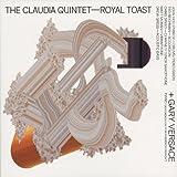 Royal Toast (Dig)(Claudia Quintet)