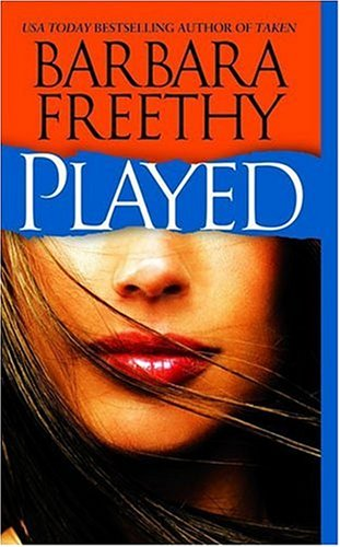 Played, Barbara Freethy