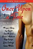 Image of Once Upon a Time: Fairy Tale Collection [Morgan Ashbury, Sage Burnett, Samantha Lucas, Gracie C. McKeever, Tonya Ramagos, Lara Santiago, Emma Wildes]