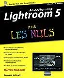 echange, troc Bernard JOLIVALT - Lightroom 5 pour les Nuls