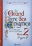 GRAND LIVRE DES ENIGMES 2