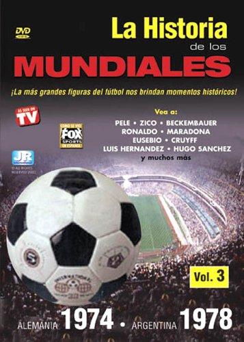 La Historia De Los Mundiales, Vol. 3: Alemania 1974/Argentina 1978