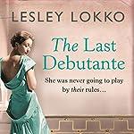 The Last Debutante | Lesley Lokko