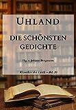 Uhland: Die sch�nsten Gedichte (Klassiker der Lyrik 20)