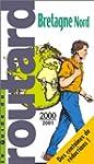 BRETAGNE NORD. Edition 2000-2001