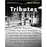 Wrestling Observer's Tributes: Remembering Some of the World's Greatest Wrestlers ~ Dave Meltzer