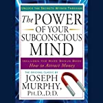 The Power of Your Subconscious Mind | Joseph Murphy