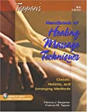 img - for Tappan's Handbook of Healing Massage Techniques: Classic, Holistic and Emerging Methods (4th Edition) book / textbook / text book