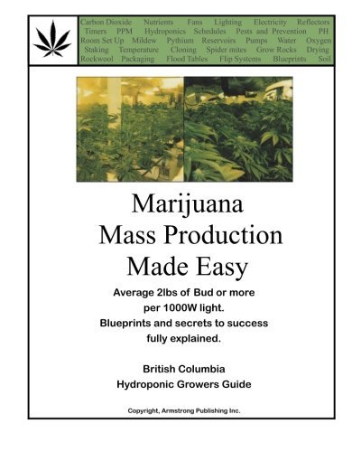 Marijuana Mass Production Made Easy: British Columbia Hydroponic Growers Guide (Bible History Made Easy compare prices)