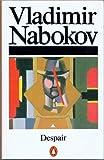 Despair (014005474X) by Nabokov, Vladimir