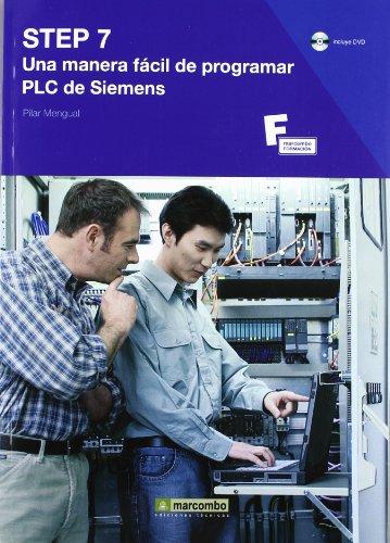 STEP 7: Una Manera Fácil de Programar PLC de Siemens (MARCOMBO FORMACIÓN)