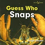 Guess Who Snaps (Bookworms: Guess Who) by Gordon, Sharon published by Benchmark Books (NY) [Library Binding] 2004