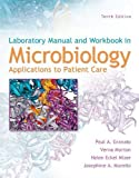 img - for Lab Manual and Workbook in Microbiology: Applications to Patient Care by Josephine Morello (2010-08-20) book / textbook / text book