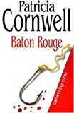 echange, troc Patricia Cornwell - Baton Rouge
