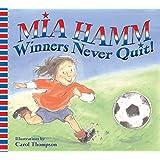 Winners Never Quit!