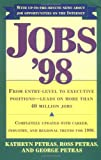 Jobs 98: From Entry Level to Executive Positions Leads on More than 40 Million Jobs (0684818264) by Petras, Kathryn