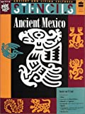 img - for Stencils: Ancient Mexico (Ancient and Living Cultures) book / textbook / text book