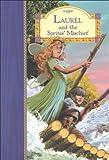 Laurel & the Sprites' Mischief (Stardust Classics)
