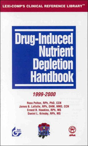 Drug-Induced Nutrient Depletion Handbook, 1999-2000