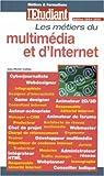 echange, troc Jean-Michel Oullion - Métiers et Formations : D'internet et du multimédia