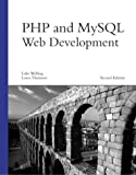 PHP and MySQL Web Development, Second Edition