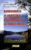 Randonnées et adresses gourmandes en Forêt-Noire