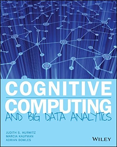 Cognitive Computing and Big Data Analytics: Implementing Big Data Machine Learning Solutions
