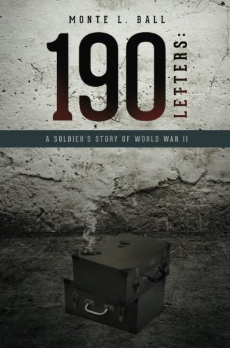 190 Letters:  A Soldier's Story of World War II