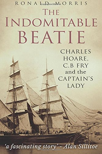 the-indomitable-beatie-charles-hoare-c-b-fry-and-the-captains-lady