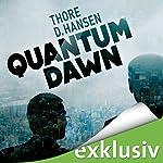 Quantum Dawn | Thore D. Hansen
