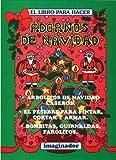 El Libro Para Hacer Adornos de Navidad (El Pequeno Hacedor / the Little Maker) (Spanish Edition)